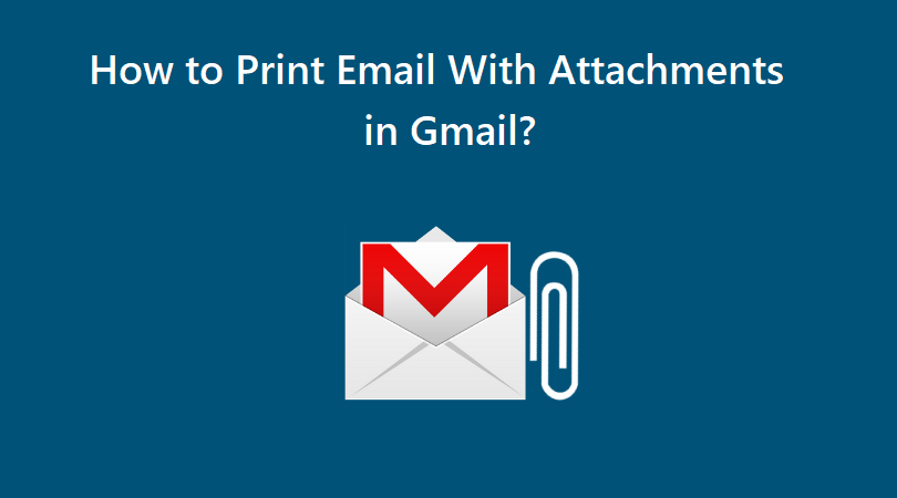 how-to-print-email-with-attachments-in-gmail