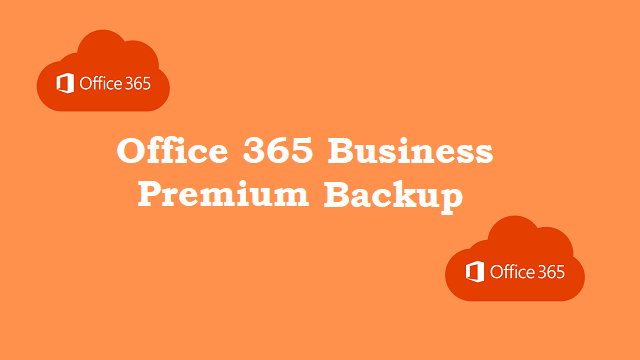 office-365-business-premium-backup